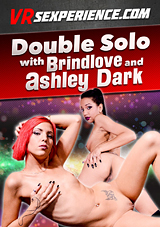Double Solo With Brindlove And Ashley Dark