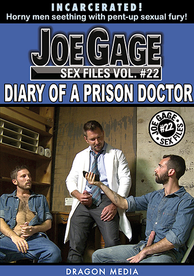 Joe Gage Sex Files 22 Diary of a Prison Doctor Cover Front