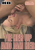 Tie Her Up And Jam Her