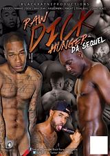 Raw Dick Hunger: Da Sequel