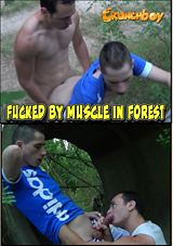 Fucked By Muscle In Forest