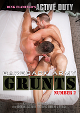bareback army grunts 2, quentin gainz, craig cameron, gay, military, porn, dink flamingo, straight, str8