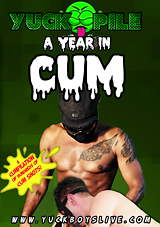 Yuck Pile A Year In Cum