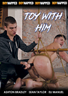 Boynapped 63: Toy With Him