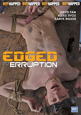 Boynapped 64: Edged To Erruption
