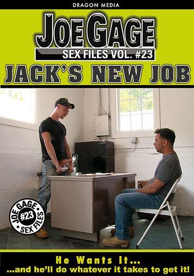 Joe Gage Sex Files 23: Jack's New Job cover