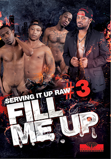 Servin It Up Raw 3: Fill Me Up cover