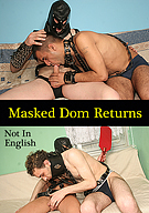 Masked Dom Returns