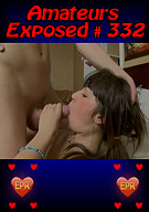 Amateurs Exposed 332