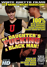 My Daughter's Fucking A Black Man 7