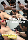 Mega Tall Straight 2