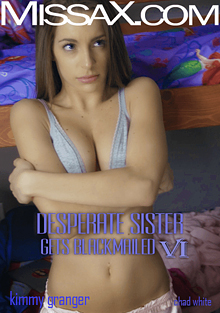 Desperate Sister Gets Blackmailed 6 cover