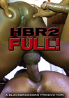 Hard Blak Raw 2: Full