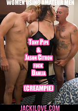 Tony Pipe And Jason Citron Fuck Dahlia