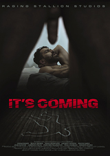 it's coming, raging stallion studios, porn, gay, thriller, horror, beaux banks, adam ramzi