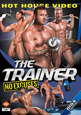 the trainer, no excuses, hot house video, johnny v, gay, porn, muscles, bodybuilders, austin wolf