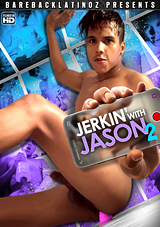 Jerkin' With Jason 2