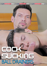 Cock Sucking Ball Drainers