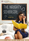 The Naughty Schoolgirl