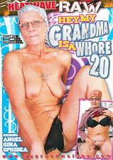 Hey, My Grandma Is A Whore 20
