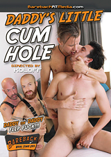 Daddy's Little Cum Hole