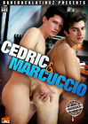 Cedric And Marcuccio
