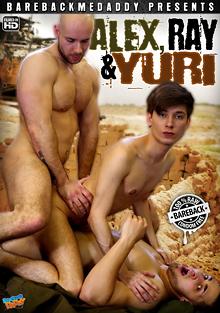Alex, Ray And Yuri cover