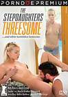 The Stepdaughters Threesome