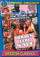 The Story Of A Prostitute: Bodies For Sale