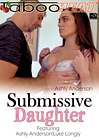 Ashly Anderson In Submissive Daughter