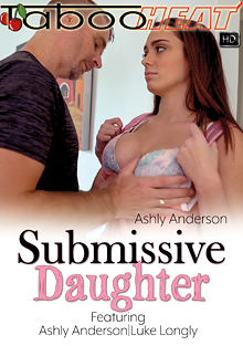Ashly Anderson In Submissive Daughter cover