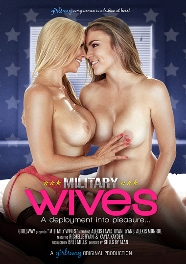 military wives, girlsway, lesbian, all girl, Alexis Fawx, Ryan Ryans, Alexis Monroe, Richelle Ryan, Kayla Kayden