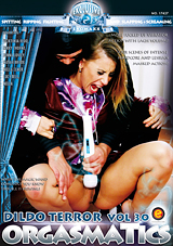 Orgasmatics Power Dildo 30: Dildo Terror