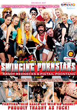 Swinging Pornstars: Randy Rednecks And Pigtail Poontang