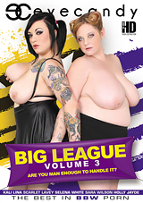 Big League 3: Are You Man Enough To Handle It