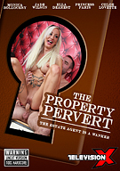 The Property Pervert
