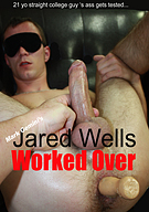 Jared Wells Worked Over