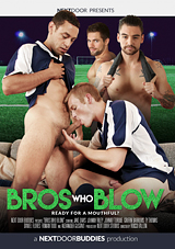 Bros Who Blow