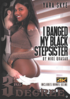 I Banged My Black Stepsister