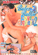 Babes Ballin' Boys In Diapers 2