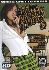 She Male Reform School 17