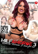 MILF Amore 3: Roberta Farnese 2 Men For Me