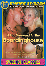 A Hot Weekend At The Boardinghouse