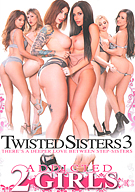 Twisted Sisters 3