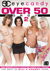 Over 50 Orgy 2