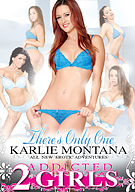 There's Only One: Karlie Montana