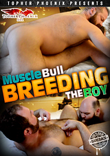 MuscleBull Breeding The Boy