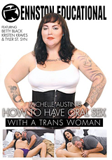 Michelle Austin's How To Have Oral Sex With A Trans Woman