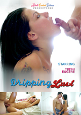 Dripping Lust