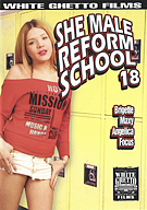 She Male Reform School 18